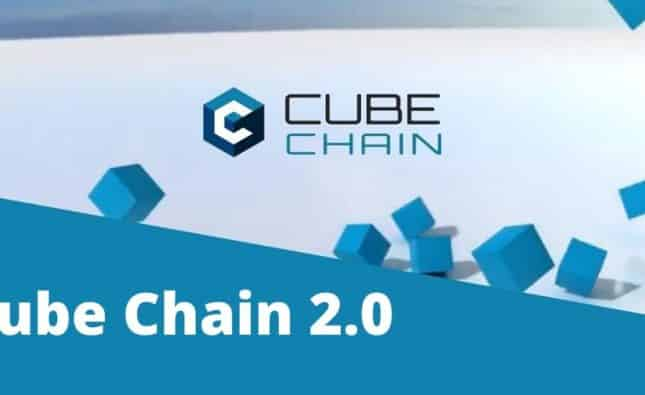Cube Chain Will Be Expanded and Upgraded to Cube Chain 2.0
