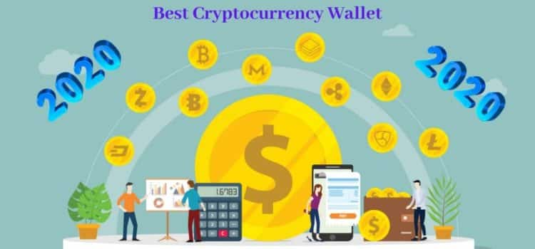 Five Best Cryptocurrency Wallets of 2020
