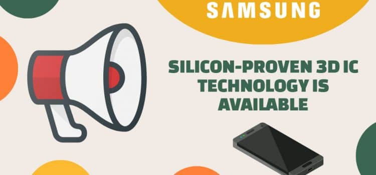 Samsung Makes 3D IC Technology for High Performance Computing